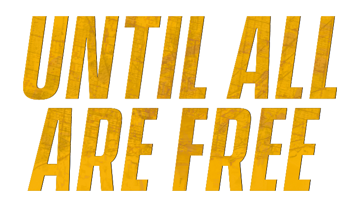Primary Logo for the Until All Are Free podcast.